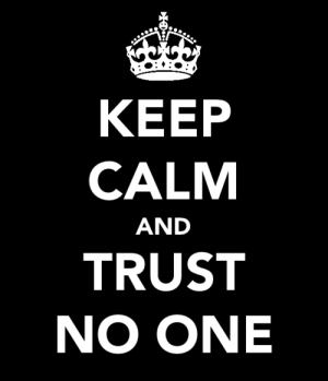 trust noone